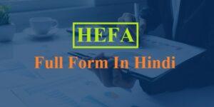 HEFA Full Form