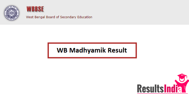West Bengal (WB) Madhyamik Result 2018