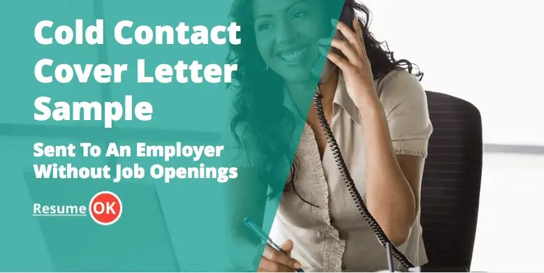 Cold Contact Cover Letter Sample  Sent To An Employer Without Job Openings