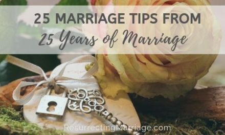 25 Marriage Tips from 25 Years of Marriage