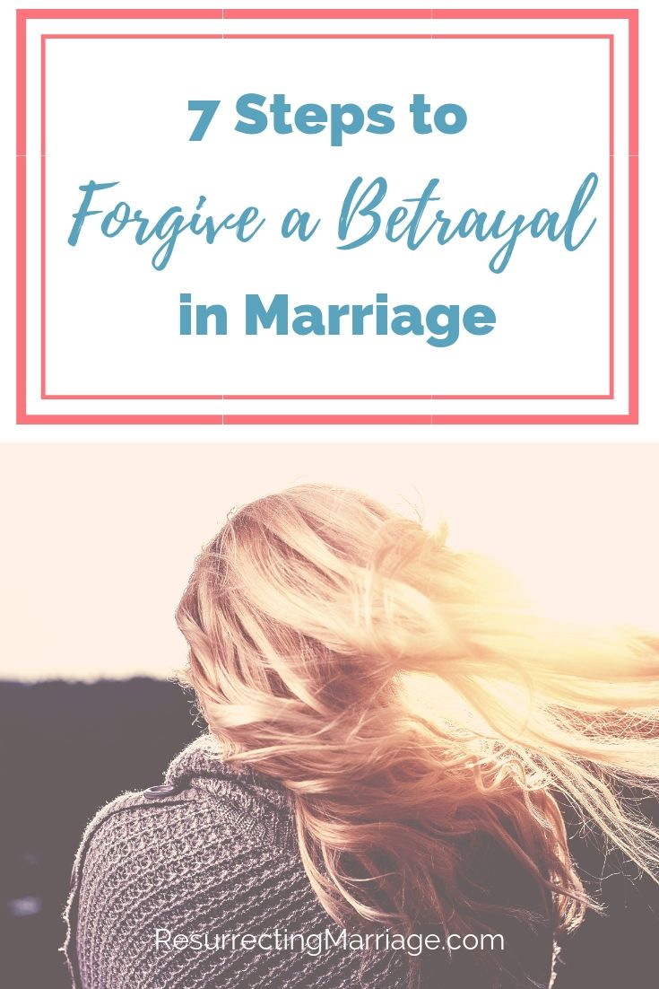 Woman watching the sunset with text overlay 7 Steps to Forgive a Betrayal in Marriage