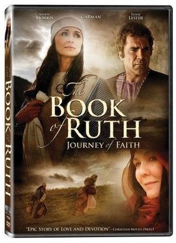 The Book Of Ruth Journey Of Faith (2009)