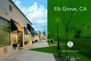 Better Retail ~ Elk Grove hires Retail Strategies