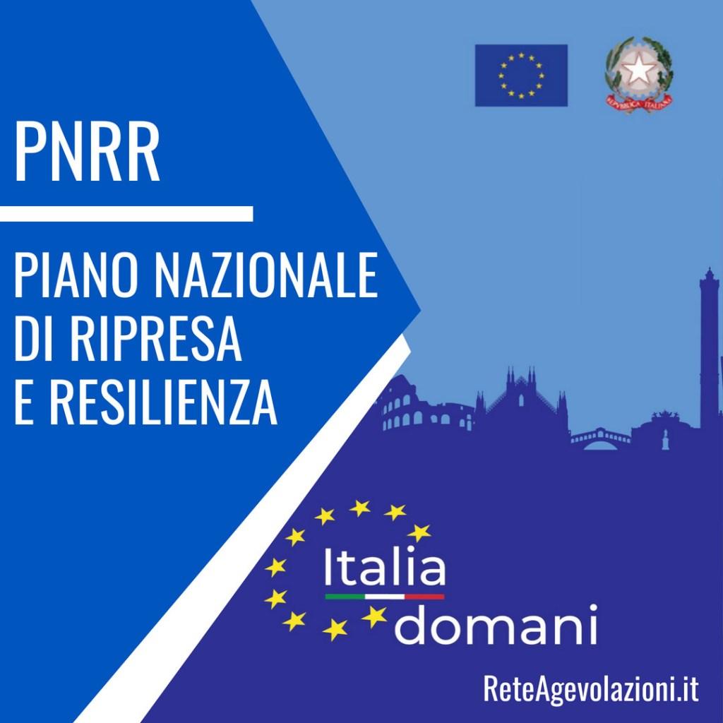 PNRR Piano Nazionale di Ripresa e Resilienza