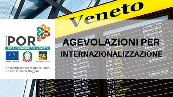 VENETO - Agevolazioni Internazionalizzazione