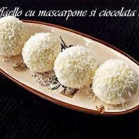 Bomboane Raffaello cu mascarpone si ciocolata alba