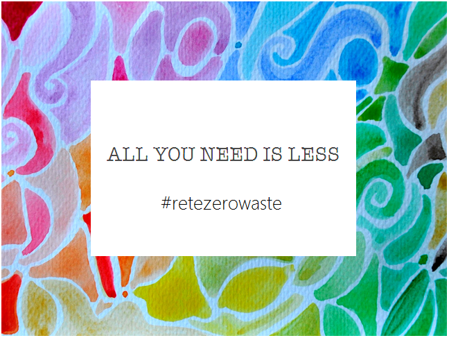 ALL YOU NEED IS LESS zero waste italia