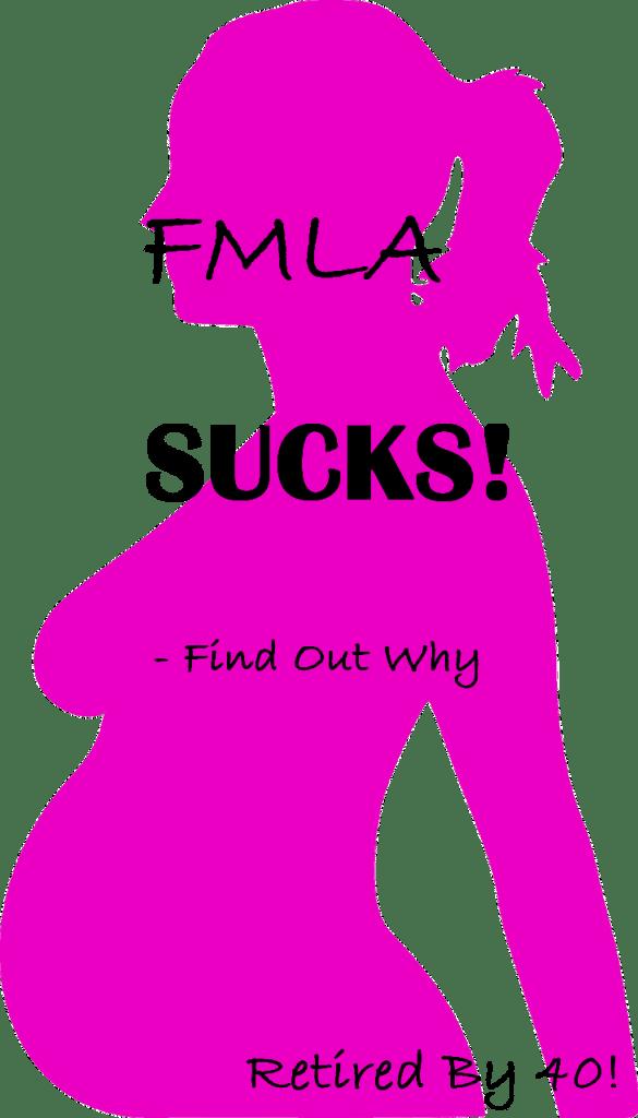 FMLA Sucks