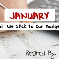 January - Did We Stick To Our Budget?