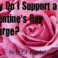 Why Do I Support A Valentine's Day Splurge?