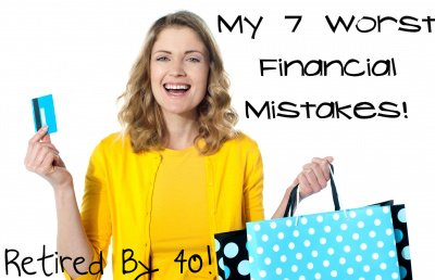 My 7 Worst Financial Mistakes