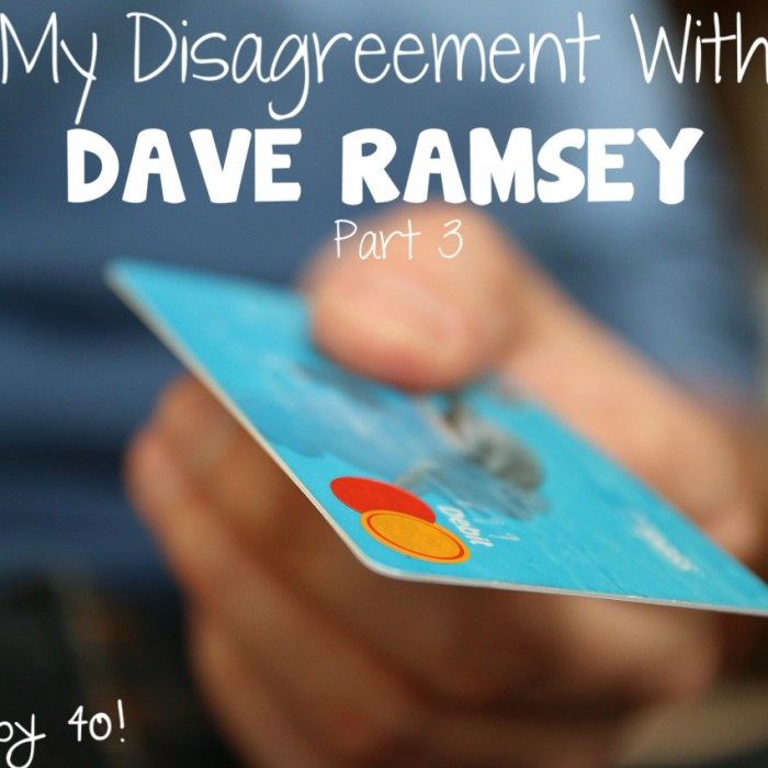 My Disagreement with Dave Ramsey – Part 3