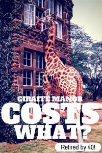 Giraffe Manor Costs WHAT?