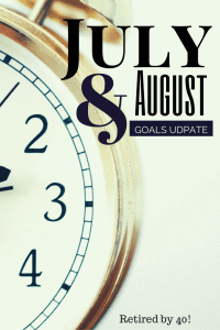 July and August Goals