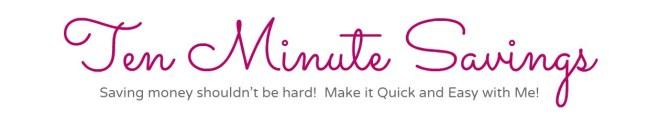 cropped-Ten-Minute-Savings-Header