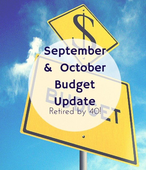 September & October Budget Update