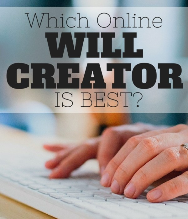 Which is the Best Online Will Creator?