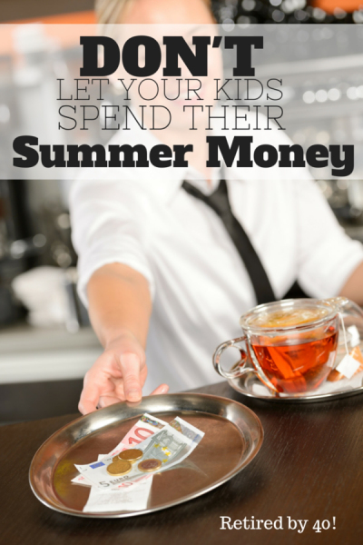Don't Let Your Kids Spend Their Summer Money