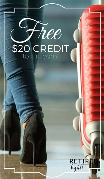 Hurry! Get your free $20 credit to Gilt.com before this promotion ends! Spend it like cash on clothes, luggage, toys, clothes, and even home goods!