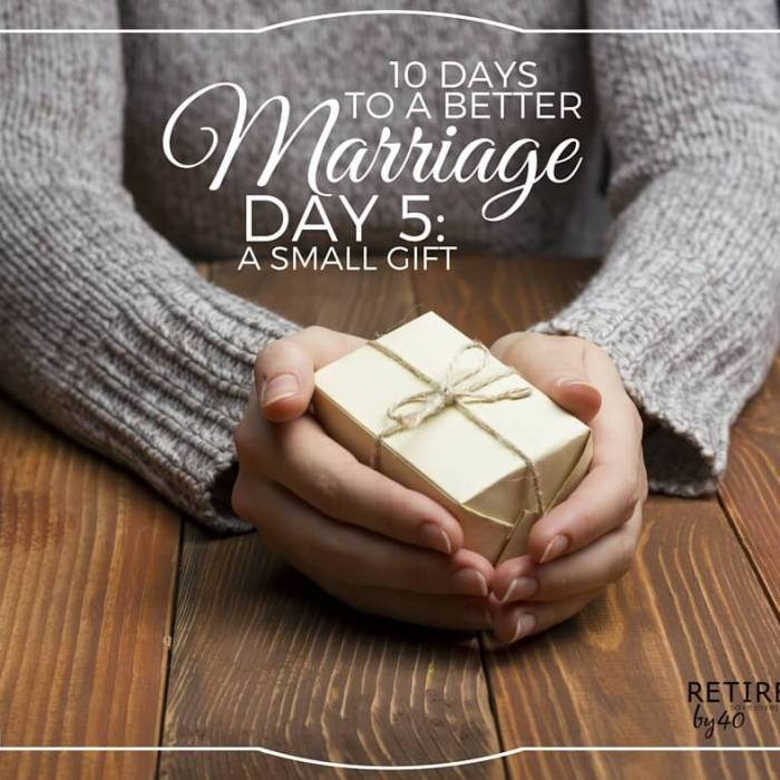 10 Days To A Better Marriage: A Small Gift