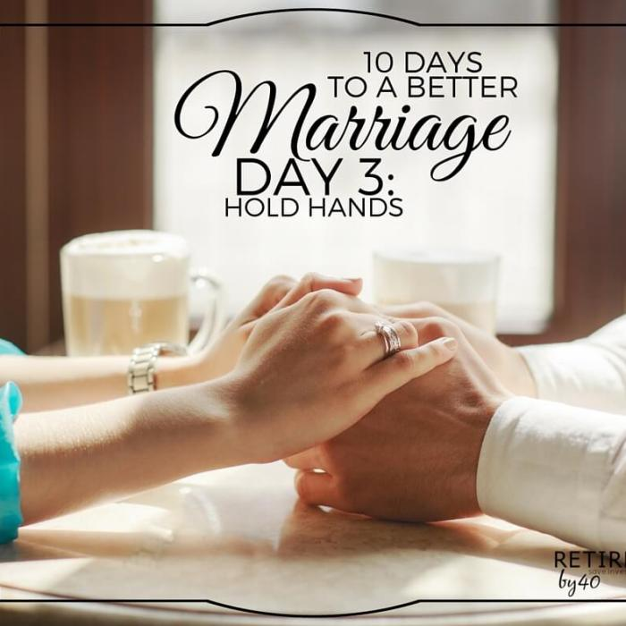 10 Days To A Better Marriage: Hold Hands