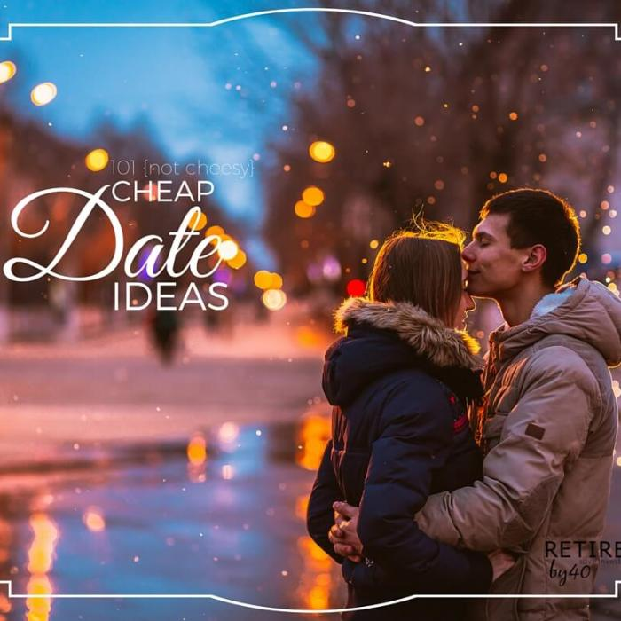 101 {Not Cheesy} Cheap Date Ideas for Valentine's Day, Anniversaries, and More