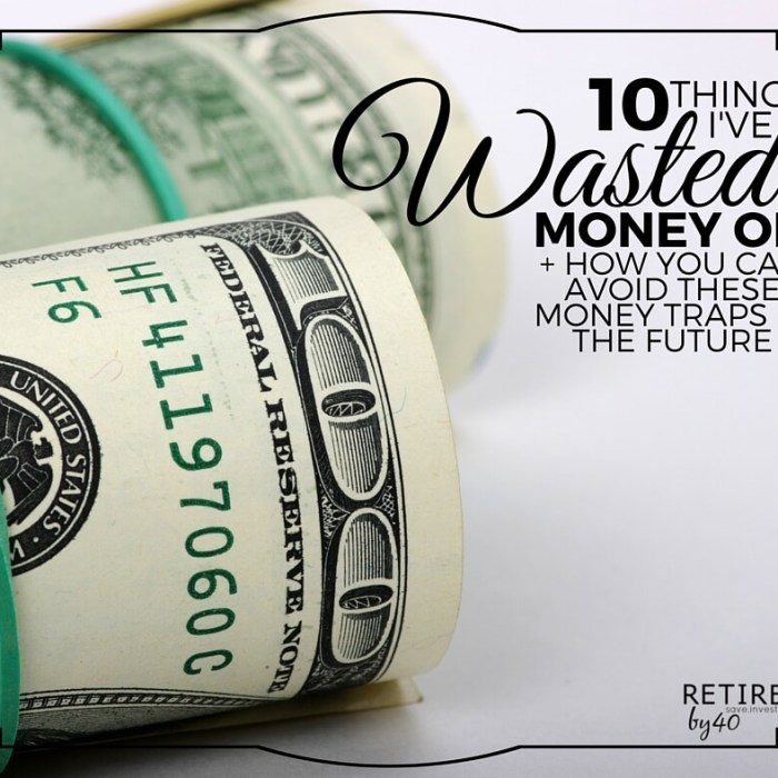 10 Things I've Wasted Money On + How You Can Avoid These Money Traps In The Future