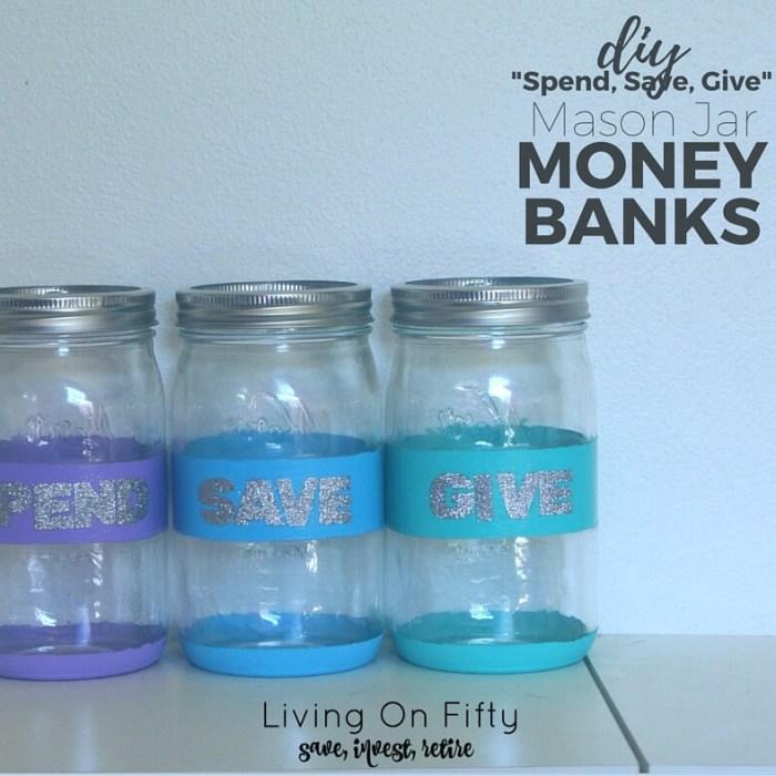 "DIY ""Spend, Save, Give"" Money Jars"