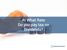 At What Rate Do You Pay Tax on Dividends?