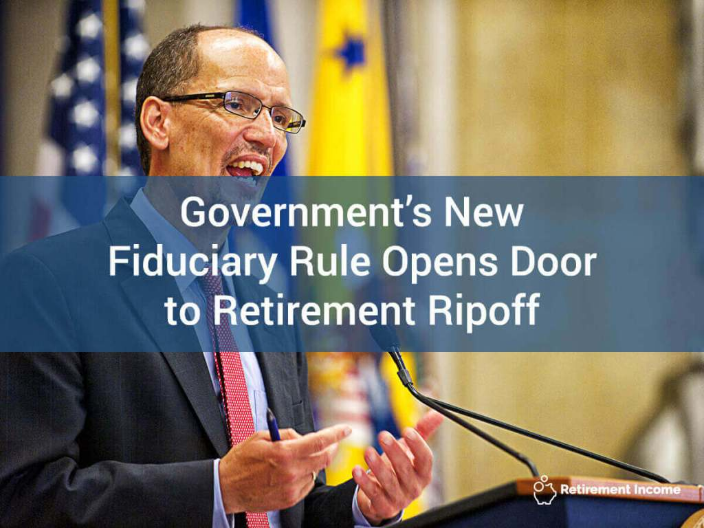 Government's New Fiduciary Rule Opens Door to Retirement Ripoff