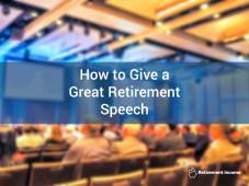 How to Give a Great Retirement Speech