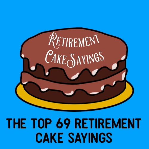 top 69 retirement cake