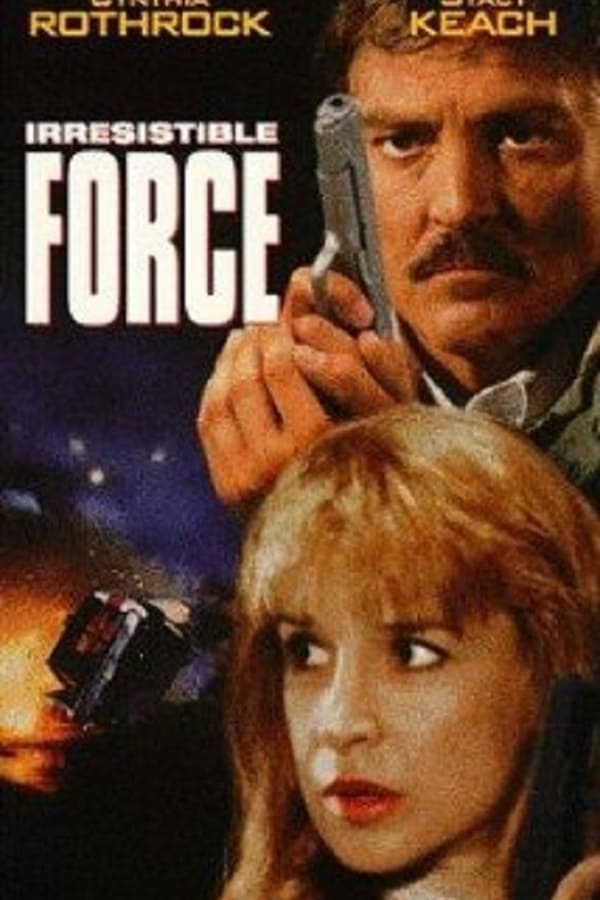 Irresistible Force (1993)