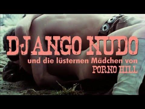 Django Nudo und die lüsternen Mädchen von Porno Hill (1968)