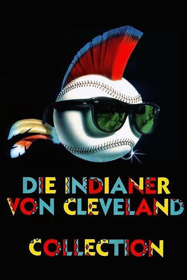Die Indianer von Cleveland Filmreihe