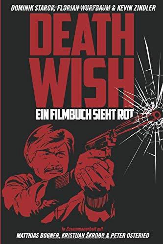 Death Wish - Ein Filmbuch sieht rot