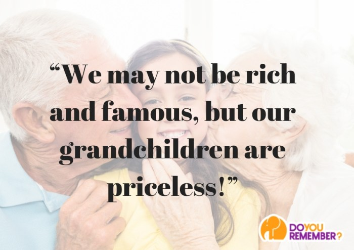 rich and famous grandparent quote