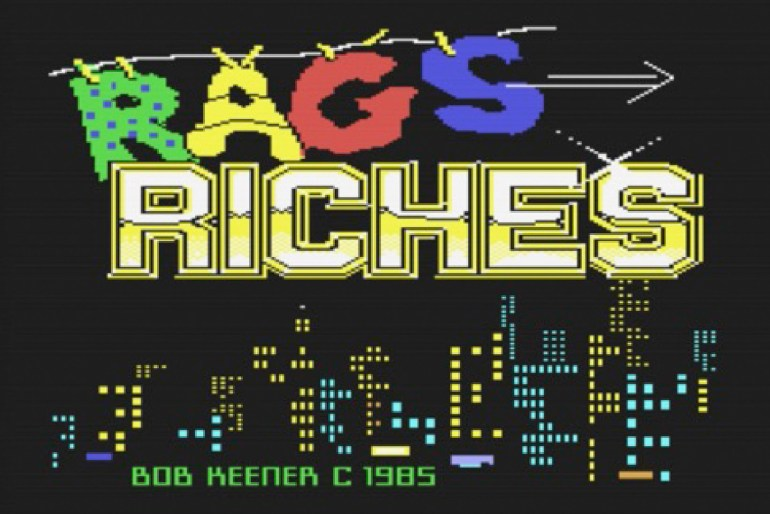Rags to Riches (C64, 1985)