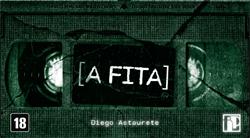 A Fita, de Diego Astaurete.