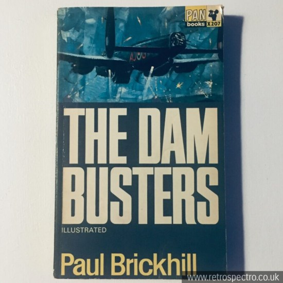 The Dam Busters - Paul Brickhill this edition 1967 PAN book