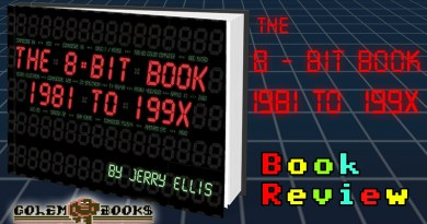 The 8-Bit Book – 1981 to 199X: Book Review.