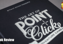 The Art of Point and Click Adventure Games: Book Review.