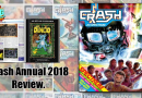 Crash Annual 2018 – Review.