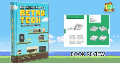 The Nostalgia Nerd's Retro Tech: Computer, Consoles & Games: Book Review.