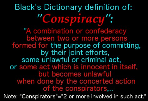 definition of conspiracy 1