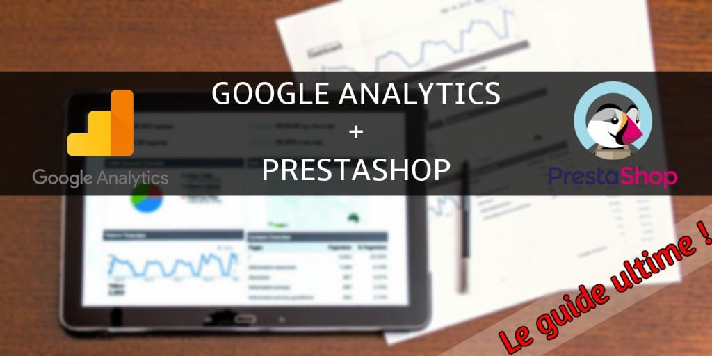 Google analytics et Prestashop