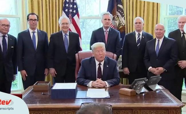 Transcript Donald Trump Signs Historic 2 Trillion