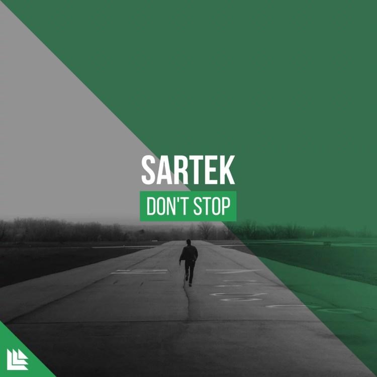 Sartek Don't Stop
