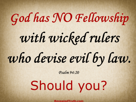 Psalm 94:20 - God has No Fellowship with Wicked Rulers