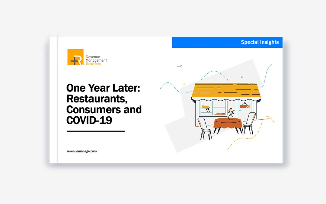 One Year Later: Restaurants, Consumers and COVID-19
